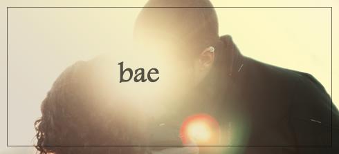 Slang - Bae