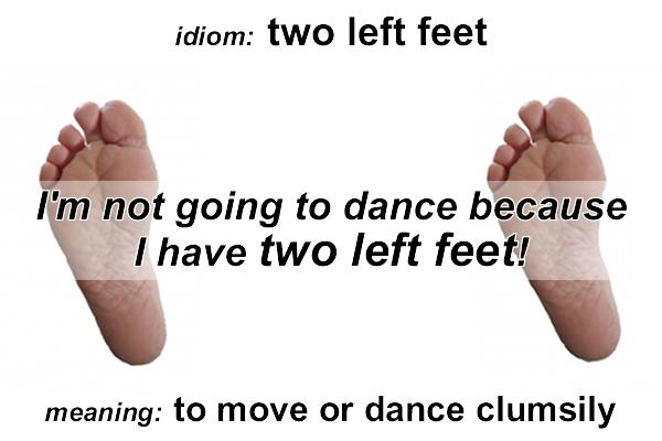 Idiom - two left feet